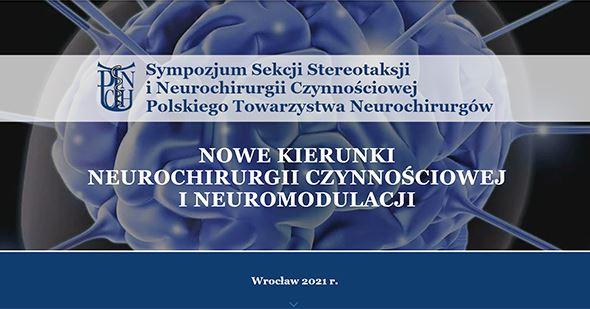 Sympozjum Sekcji Stereotaksji i Neurochirurgii Czynnościowej Polskiego Towarzystwa Neurochirurgów